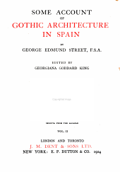 Some account of Gothic architecture in Spain: Volume 2