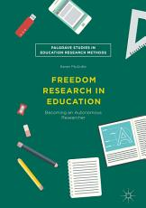 Freedom Research in Education PDF