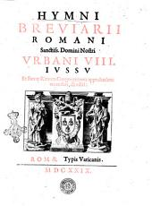 Hymni breuiarii Romani sanctiss. domini nostri Vrbani 8. Iussu et sacræ rituum congregationis approbatione emendati, & editi
