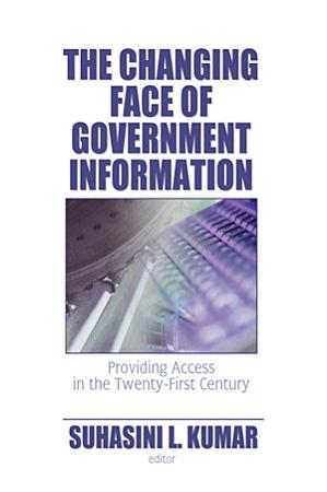 The Changing Face of Government Information PDF