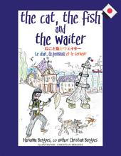 The Cat, the Fish and the Waiter (Japanese Edition)