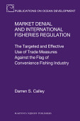 Market Denial And International Fisheries Regulation