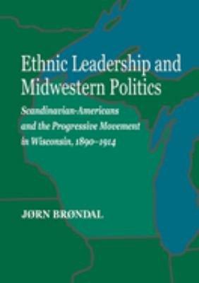 Ethnic Leadership and Midwestern Politics PDF