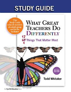 Study Guide  What Great Teachers Do Differently  2nd Edition Book