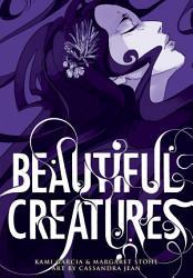 Beautiful Creatures  The Manga  A Graphic Novel  PDF