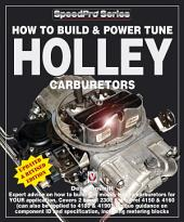 How To Build & Power Tune Holley Carburettors