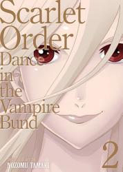 Dance In The Vampire Bund Special Edition Vol 11 Scarlet Order 2 Book PDF