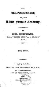 The Governess, Or, The Little Female Academy