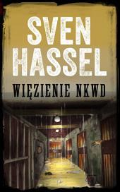 Więzienie NKWD: edycja polska