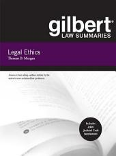 Gilbert Law Summaries on Legal Ethics, 8th: Edition 8