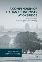 A Compendium of Italian Economists at Oxbridge PDF