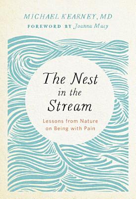 The Nest in the Stream PDF