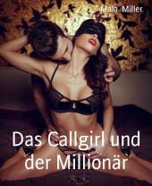 Das Callgirl und der Millionär: Zwei BDSM Abenteuer