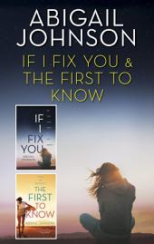 If I Fix You & The First to Know: An Anthology