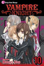 Vampire Knight: Volume 10