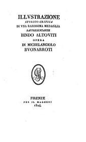 Illustrazione storico-critica di una ... medaglia rappresentante Bindo Altoviti opera di Michelangiolo Buonarroti