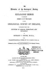 Explanatory Memoir to Accompany Sheets of the Maps: Volume 58