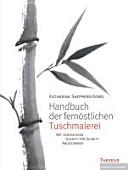 Handbuch der fern  stlichen Tuschmalerei PDF