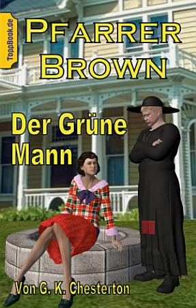Pfarrer Brown   Der Gr  ne Mann PDF