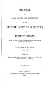 Reports of Cases Argued and Determined in the Supreme Court of Judicature of the State of Indiana: Volume 89