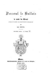 Perceval le Gallois: Deuxième partie: Le poème de Chrestien de Troyes et de ses continuateurs [Gauthier de Denet [i.e. Wauchier de Denain] et Manessier