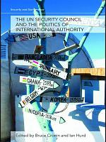 The UN Security Council and the Politics of International Authority PDF