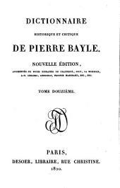 Dictionnaire historique et critique. Nouvelle ed. augm. de notes extraites. de Chaufepie, Joly etc: Volume12