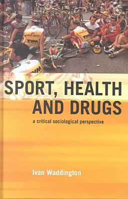 Sport  Health and Drugs PDF