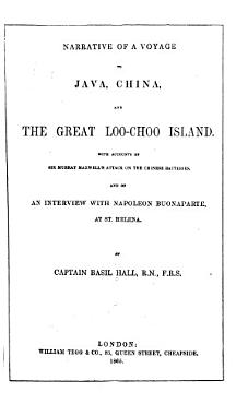 Narrative of a Voyage to Java  China  and the Great Loo Choo Island PDF