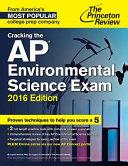 Cracking the AP Environmental Science Exam  2016 Edition Book