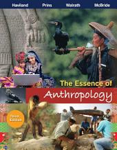 The Essence of Anthropology: Edition 3