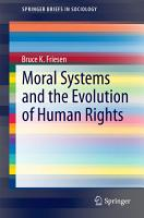 Moral Systems and the Evolution of Human Rights PDF