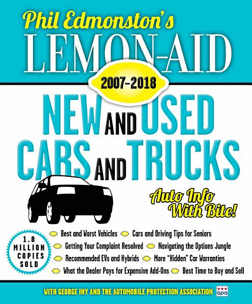 Download Lemon Aid New and Used Cars and Trucks 2007   2018 Book