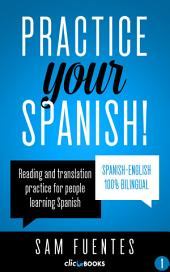 Practice Your Spanish! #1: Reading and translation practice for people learning Spanish