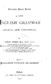 A New English Grammar, Logical and Historical: Introduction, phonology, and accidence