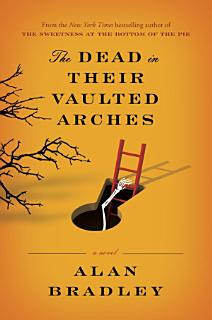 The Dead in Their Vaulted Arches Book