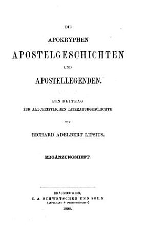 Die apokryphen Apostelgeschichten und Apostellegenden PDF