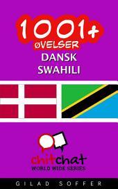 1001+ Øvelser dansk - Swahili