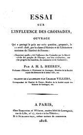 Essai sur L'influence des Croisades, tr. par C. Villers