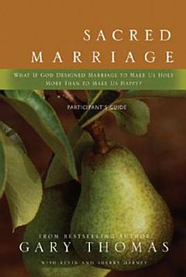 Sacred Marriage Participant s Guide