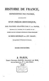 Histoire de France, représentée par figures, accompagnées d'un précis historique: Volume2