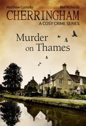 Cherringham - Murder on Thames: A Cosy Crime Series