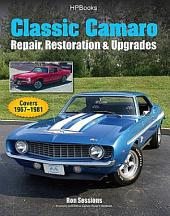 Classic Camaro HP1564: Repair, Restoration & Upgrades