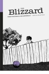 The Blizzard - The Football Quarterly: Issue Eleven
