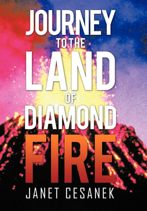 Journey to the Land of Diamond Fire PDF