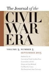 Journal of the Civil War Era: Fall 2013 Issue