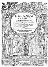 Orlando furioso. Con nuovi argomenti di Lodovico Dolce, con la vita dell'autore di Simon Fornari ... le nuove allegorie et anno(tationi) di Tomaso Porcacchi etc