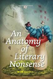 An Anatomy of Literary Nonsense