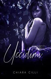 Uccidimi (Blood Bonds #3)