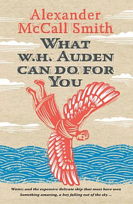 What W  H  Auden Can Do for You